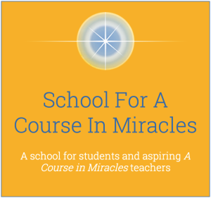 School For A Course In Miracles (SFACIM)